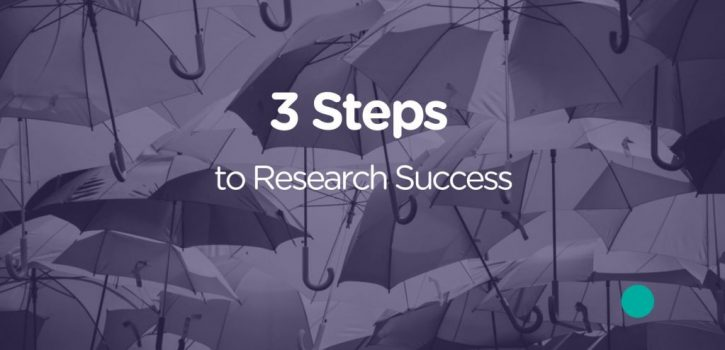3 steps to research success